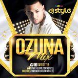 OZUNA MIX by DJ STYLE