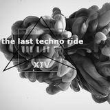 The Last Techno Ride (April Promo mix)