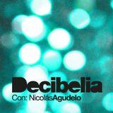 Decibelia con Nicolas Agudelo - Episodio 12