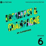 Breakfast & Champagne Episode 6