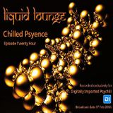 Liquid Lounge - Chilled Psyence (Episode Twenty Four) Digitally Imported Psychill February 2016