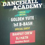 Dancehall Academy / Golden Yut 1st Ann. @ Community Center, Bologna 28.04.2017