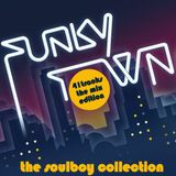 soulboy presents FUNKY TOWN MIX EDITION