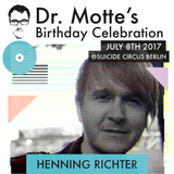 HENNING RICHTER for Dr. Motte's Birthday Celebration 2017