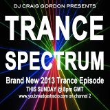 Trance Spectrum Episode 005 - Brand New 2013 Trance Special