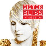 Sister Bliss In Session - 08/10/19