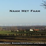 Naam Met Faam - Mix the House with the Last German Beats!