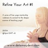 Refine Your Art #1 With Delamay