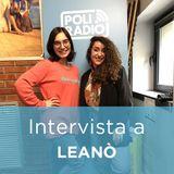 Intervista a LEANÒ