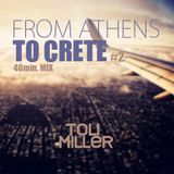 From Athens To Crete |MIX | #2