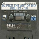 DJ Pich - 80's The Art Of Mix Vol 12 - 16 (Section The Party 3)