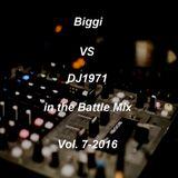 Biggi VS DJ1971 in the Battle Mix Vol. 7-2016