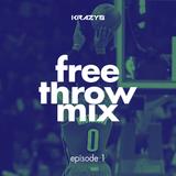 free throw mix | episode 1