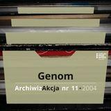 ArchiwizAkcja nr 11 – Genom (2004)