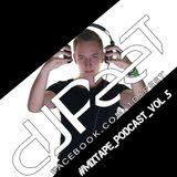 Dj PeeT - #MIXTAPE_Podcast_vol.5