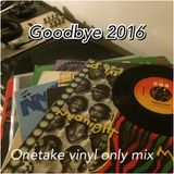 Goodbye2016_VinylOneTakeMix