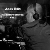 Andy Edit - Summer Sessions Vol 1