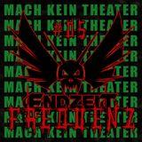 ENDZEIT FREQUENZ #05 Mach kein Theater (2015-02-15)