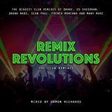 Remix Revolutions - The Club Remixes 2018 Mixed By Damon Richards (Club Mix 2018)