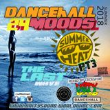 Unity Sound - Dancehall Mood 24 - Summer Heat Pt3 - The Last Wave - August 2018