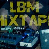 LBM Mixtape 139