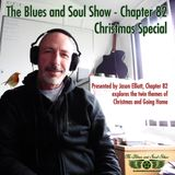 The Blues and Soul Show - Chapter 82, Christmas Special