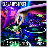 Trance Only (Part IV) (2012)