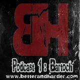 B&H Podcast Episode 1 Bartoch April 2011
