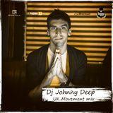 Dj Johnny Deep - UK Movement mix