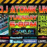07.03.17 Atomik Drum & Bass Radio-Active Show @ wwwlazerfm.co.uk