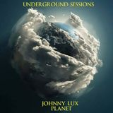 Johnny Lux - Planet (Underground Sessions)