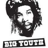 BIG YOUTH SPOTLIGHT MIX