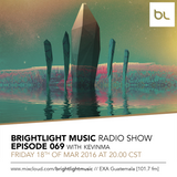 #069 BrightLight Music Radio Show with KevinMa