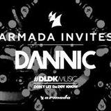 Dannic - Live @ Armada Invites - 31.AUG.2016