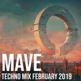 Mave - Techno Mix - February 2019