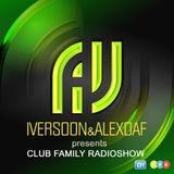 Iversoon & Alex Daf - Club Family Radioshow 088 on DI FM (26.10.15)