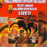 The 2017 Jamaican Halloween Spooktacular!