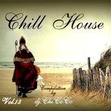 """"" CHILL HOUSE"""" compilation Vol. 13"
