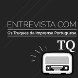 Entrevista - Os Truques da Imprensa Portuguesa