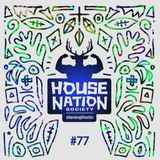 House Nation society #77