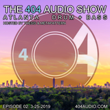 The 404 Audio Show - Hosted by Thesis & MetaPattern [Episode 02]