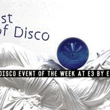 Gust of disco live mix @E3 by Entourage