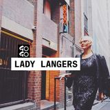 Lady Langers Sunday Vibes for GoGo Bar
