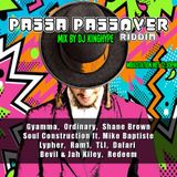 Passa PassOver Riddim mix by Dj KingHype