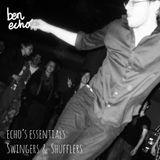 Echo's Essentials 5: Swingers and Shufflers
