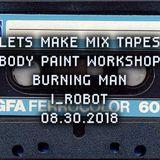 LMMT_LOVELAND_PRE-BODY PAINT WORKSHOP SET_BURNING MAN [I, ROBOT]_08.30.2018