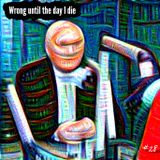 Mix 28 // Wrong Until The Day I Die