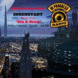 MISTYC RECORDS PRESENTS *Stu & Brew* @ INNENSTADT @ INPROGRESSRADIO - Power Surge
