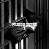 Prison Songs Podcast