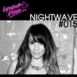 LIPSTICK DISCO EXCLUSIVE MIXTAPE #015 - NIGHTWAVE